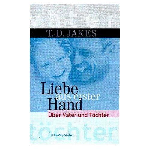 Jakes, T. D. - Liebe aus erster Hand - Preis vom 15.01.2021 06:07:28 h