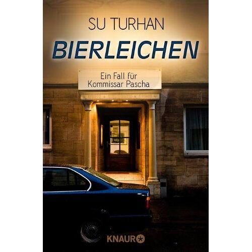 Su Turhan - Bierleichen: Ein Fall für Kommissar Pascha (Knaur TB) - Preis vom 21.10.2020 04:49:09 h