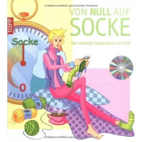 Britta John - Von Null auf Socke: Der Schnelle Sockenkurs mit DVD - Preis vom 03.05.2021 04:57:00 h