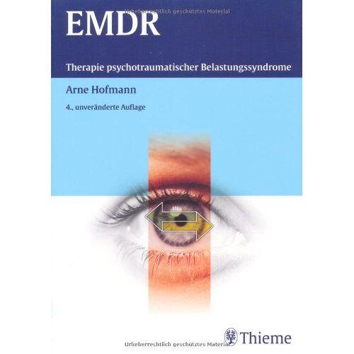Arne Hofmann - EMDR: Therapie psychotraumatischer Belastungssyndrome - Preis vom 11.05.2021 04:49:30 h