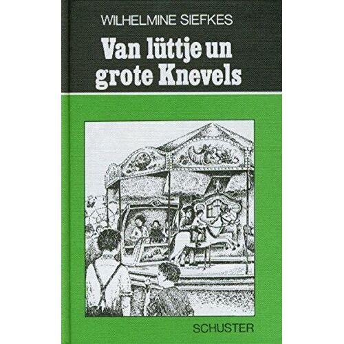 Wilhelmine Siefkes - Van lüttje un grote Knevels - Preis vom 02.12.2020 06:00:01 h