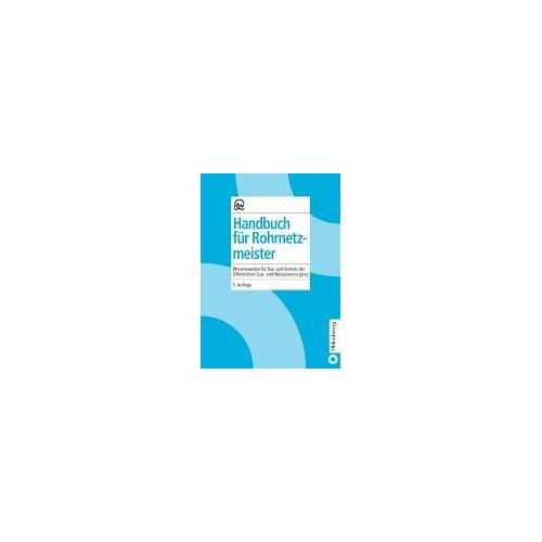 - Handbuch für Rohrnetzmeister - Preis vom 20.10.2020 04:55:35 h
