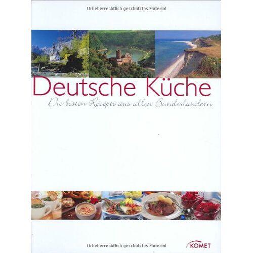 - Deutsche Küche: Die besten Rezepte aus allen Bundesländern - Preis vom 06.04.2021 04:49:59 h