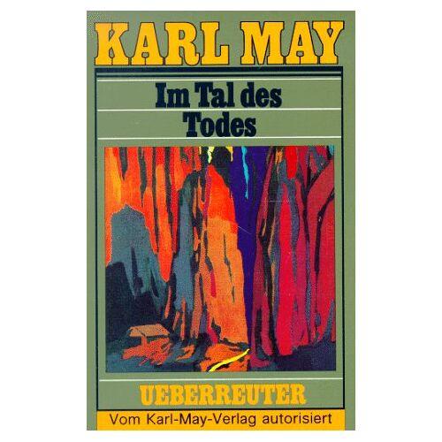 Karl May - (May, Karl): Karl May Taschenbücher, Bd.62, Im Tal des Todes - Preis vom 16.04.2021 04:54:32 h