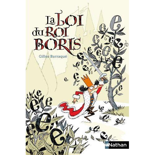 Gilles Barraqué - La Loi du roi Boris - Preis vom 18.04.2021 04:52:10 h