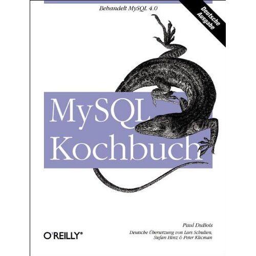 Paul DuBois - MySQL Kochbuch. - Preis vom 09.05.2021 04:52:39 h