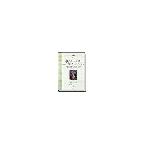 Bruce Wilkinson - Das Geheimnis des Weinstocks - Preis vom 18.04.2021 04:52:10 h