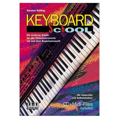 Karsten Sahling - Keyboard School: Die moderne Schule für alle Tasteninstrumente mit und ohne Begleitautomatik. Für Unterricht und Selbststudium - Preis vom 20.10.2020 04:55:35 h