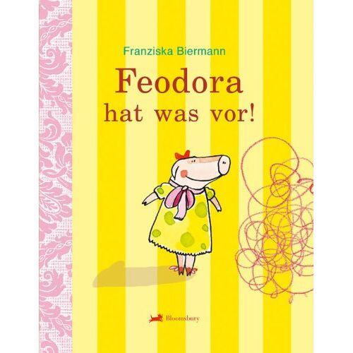 Franziska Biermann - Feodora hat was vor! - Preis vom 10.04.2021 04:53:14 h