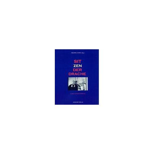 Taisen Deshimaru - Sitzender Drache. Lehren von Meister Deshimaru. - Preis vom 14.04.2021 04:53:30 h