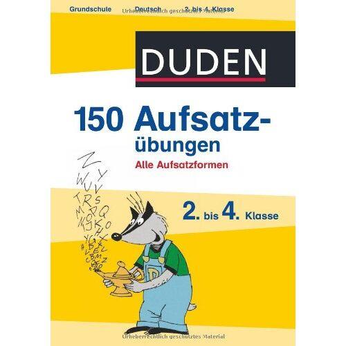 Weber Duden - 150 Aufsatzübungen 2. bis 4. Klasse: Alle Aufsatzformen - Preis vom 06.03.2021 05:55:44 h