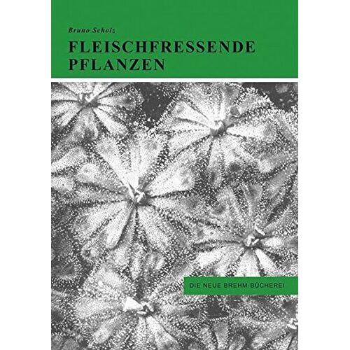 Bruno Schulz - Fleischfressende Pflanzen - Preis vom 03.09.2020 04:54:11 h