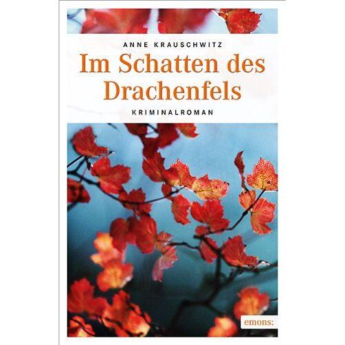 Anne Krauschwitz - Im Schatten des Drachenfels - Preis vom 30.11.2020 05:48:34 h