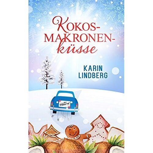 Karin Lindberg - Kokosmakronenküsse: Liebesroman - Preis vom 06.03.2021 05:55:44 h