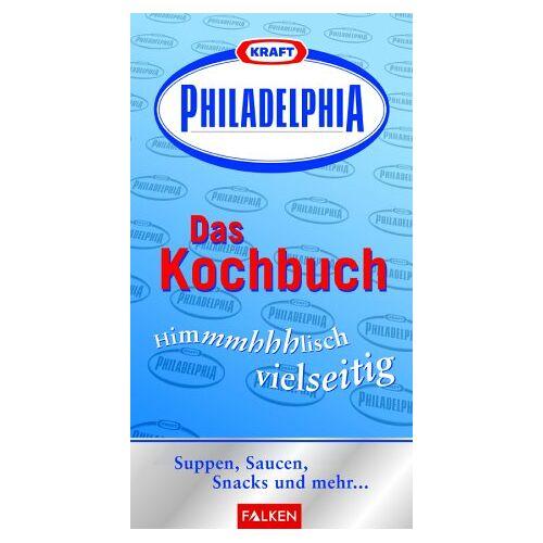 Kraft; Anja Haveland - Philadelphia, Das Kochbuch - Preis vom 28.02.2021 06:03:40 h