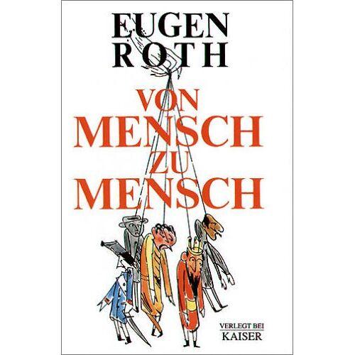 Roth Von Mensch zu Mensch - Preis vom 01.03.2021 06:00:22 h