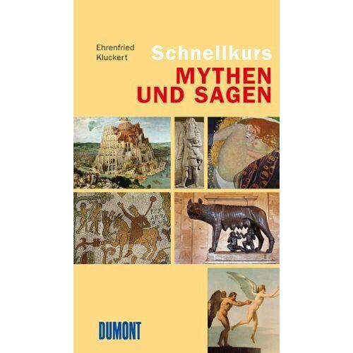 Ehrenfried Kluckert - Schnellkurs Mythen und Sagen - Preis vom 06.05.2021 04:54:26 h