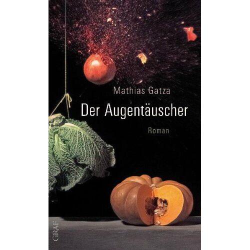 Mathias Gatza - Der Augentäuscher - Preis vom 09.05.2021 04:52:39 h