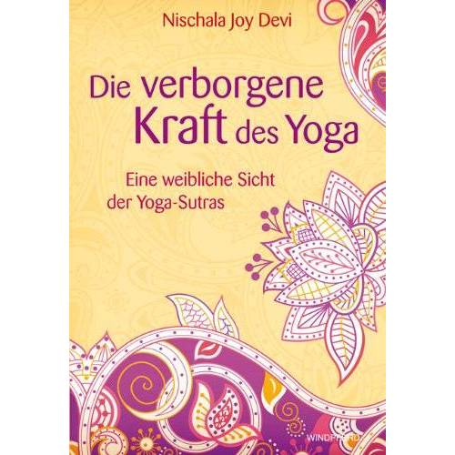 Devi Die verborgene Kraft des Yoga - Eine weibliche Sicht der Yoga-Sutras - Preis vom 19.08.2019 05:56:20 h