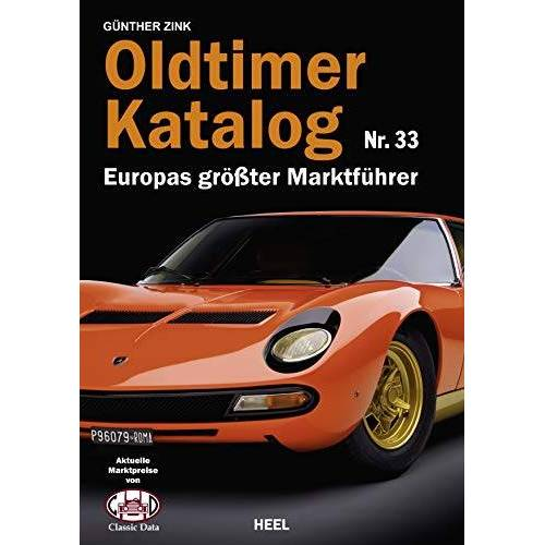 Günther Zink - Oldtimer Katalog Nr. 33: Europas größter Marktführer - Preis vom 20.10.2020 04:55:35 h