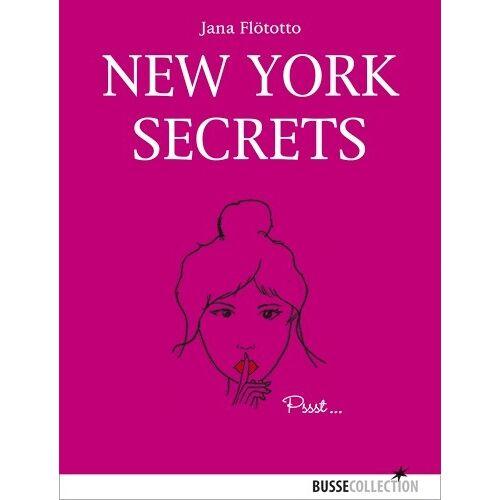 Jana Flötotto - New York Secrets - Preis vom 05.09.2020 04:49:05 h
