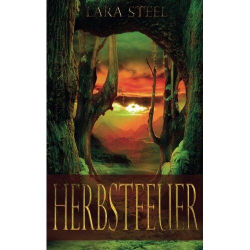 Lara Steel - Herbstfeuer - Preis vom 25.02.2021 06:08:03 h