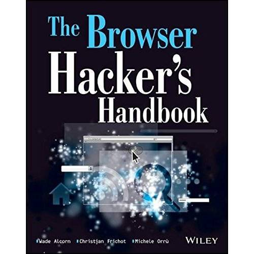 Wade Alcorn - The Browser Hacker's Handbook - Preis vom 10.04.2021 04:53:14 h