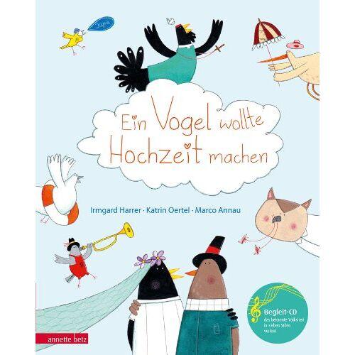 Irmgard Harrer - Ein Vogel wollte Hochzeit machen - Preis vom 31.03.2020 04:56:10 h