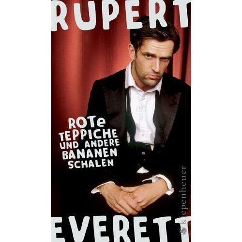 Rupert Everett - Rote Teppiche und andere Bananenschalen - Preis vom 11.05.2021 04:49:30 h