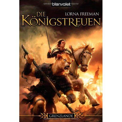 Lorna Freeman - Die Königstreuen. Grenzlande 02. - Preis vom 13.04.2021 04:49:48 h