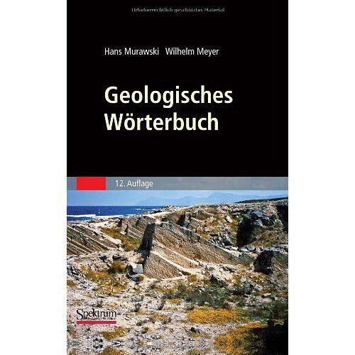 Hans Murawski - Geologisches Wörterbuch - Preis vom 08.05.2021 04:52:27 h
