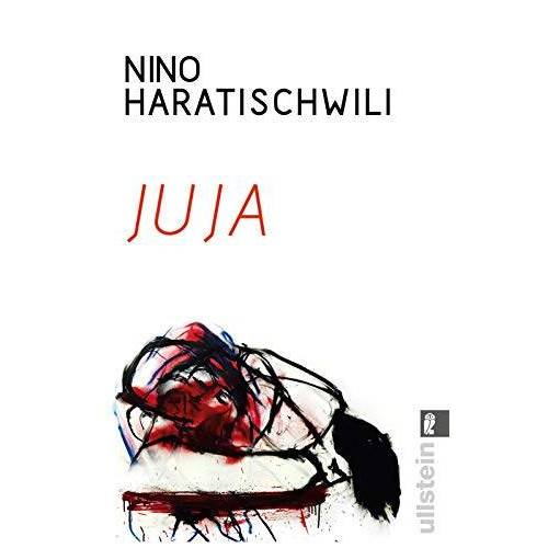 Nino Haratischwili - Juja - Preis vom 12.04.2021 04:50:28 h