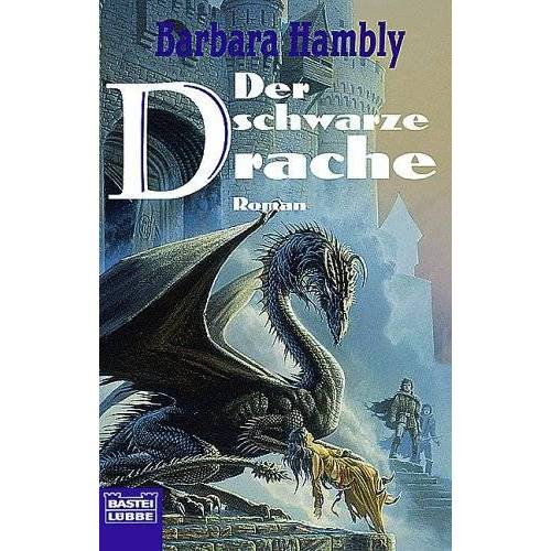 Barbara Hambly - Der schwarze Drache. Die Drachensaga 01. - Preis vom 06.05.2021 04:54:26 h