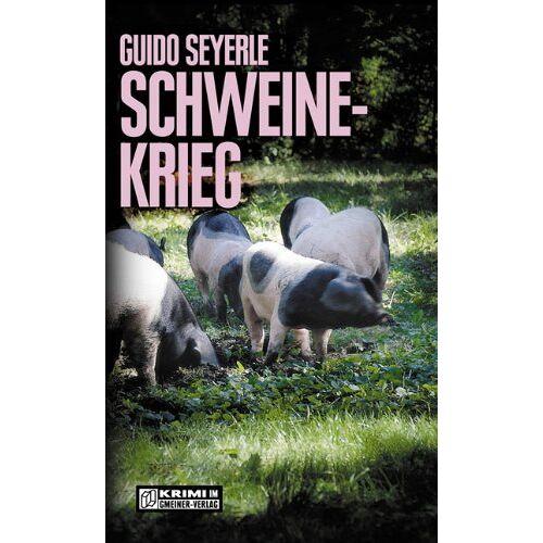 Guido Seyerle - Schweinekrieg - Preis vom 06.09.2020 04:54:28 h