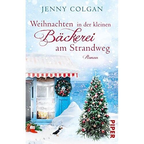 Jenny Colgan - Weihnachten in der kleinen Bäckerei am Strandweg: Roman (Die kleine Bäckerei am Strandweg, Band 3) - Preis vom 07.02.2020 05:59:11 h