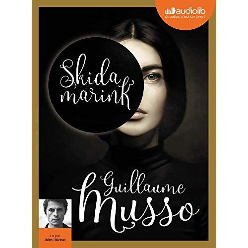 Guillaume Musso - Skidamarink: Livre audio 1 CD MP3 - Preis vom 03.05.2021 04:57:00 h