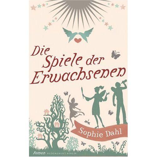 Sophie Dahl - Die Spiele der Erwachsenen - Preis vom 28.05.2020 05:05:42 h