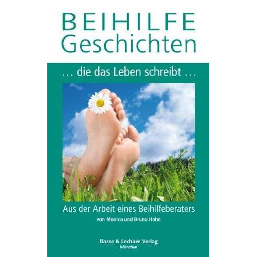 Monica und Bruno Hohn - BEIHILFEGeschichten - Preis vom 09.04.2021 04:50:04 h