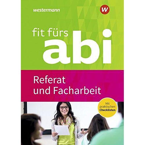 Karlheinz Uhlenbrock - Fit fürs Abi: Referat und Facharbeit - Preis vom 10.05.2021 04:48:42 h