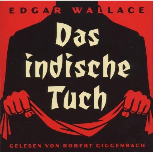 Edgar Wallace - Das indische Tuch. - Preis vom 14.01.2021 05:56:14 h