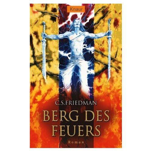 C.S. Friedman - Berg des Feuers. Kaltfeuer 07. - Preis vom 03.09.2020 04:54:11 h