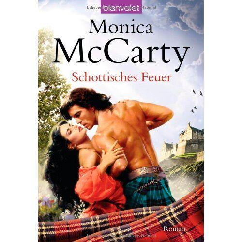 Monica McCarty - Schottisches Feuer: Roman - Preis vom 14.05.2021 04:51:20 h