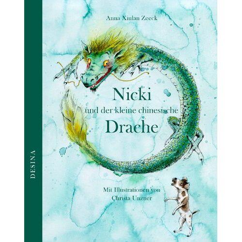 Zeeck, Anna Xiulan - Nicki und der kleine chinesische Drache - Preis vom 06.05.2021 04:54:26 h