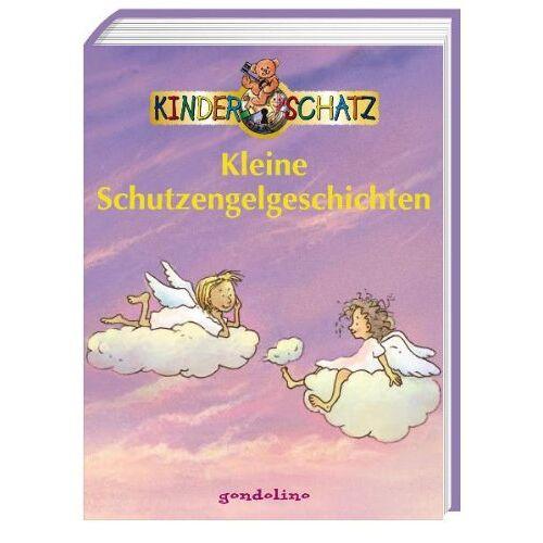 - Kleine Schutzengelgeschichten. Kinderschatz - Preis vom 09.04.2021 04:50:04 h
