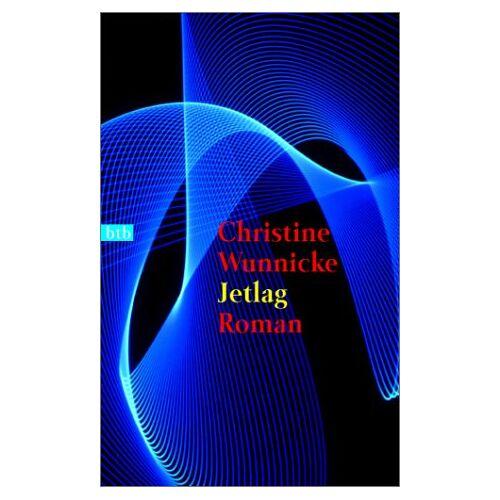 Christine Wunnicke - Jetlag - Preis vom 05.05.2021 04:54:13 h
