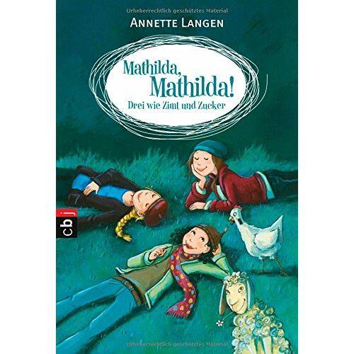 Annette Langen - Mathilda, Mathilda! - Drei wie Zimt und Zucker - Preis vom 16.04.2021 04:54:32 h