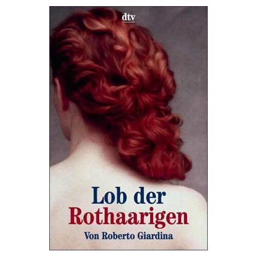 Roberto Giardina - Lob der Rothaarigen. - Preis vom 20.10.2020 04:55:35 h