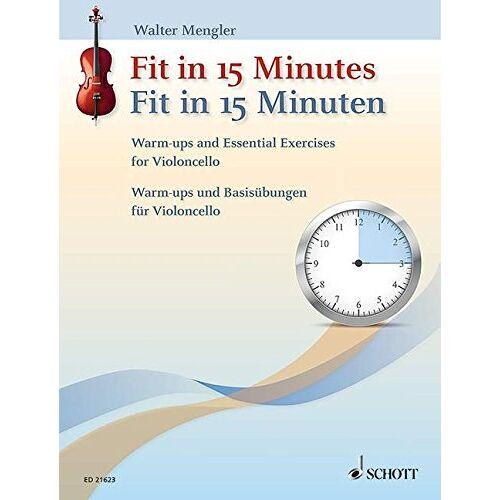 Walter Mengler - Fit in 15 Minuten: Warm-ups und Basisübungen. Violoncello. - Preis vom 18.02.2020 05:58:08 h
