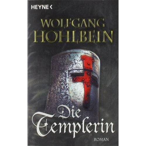 Wolfgang Hohlbein - Die Templerin: Templerin 1 - Preis vom 06.05.2021 04:54:26 h