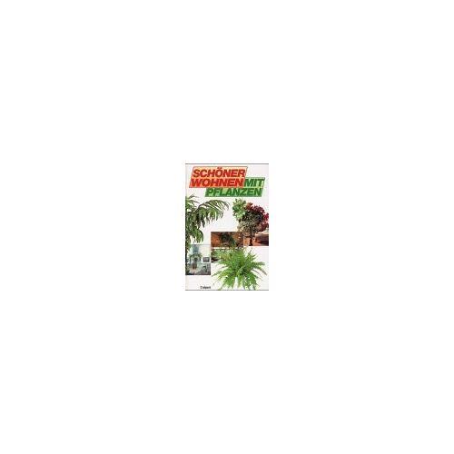 John Brookes - Schöner wohnen mit Pflanzen - Preis vom 05.09.2020 04:49:05 h